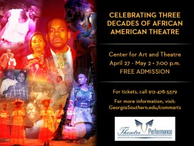 Celebrating Three Decades of African American Theatre, April 27